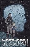 Wayward Guardian (Guardian Saga Book 1)