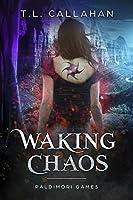Waking Chaos (Paldimori Gods Rising, #1)