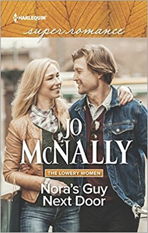 Nora's Guy Next Door (Lowery Women, #2)