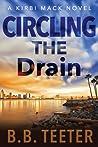 Circling the Drain (Kirbi Mack #3)