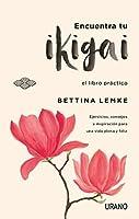 Encuentra tu ikigai (Crecimiento personal)