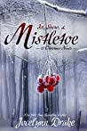 Ice, Snow, & Mistletoe (Ice and Snow Christmas, #2)