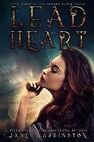 Lead Heart (Seraph Black, #3)