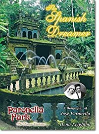 The Spanish Dreamer: A Biography of José Paronella