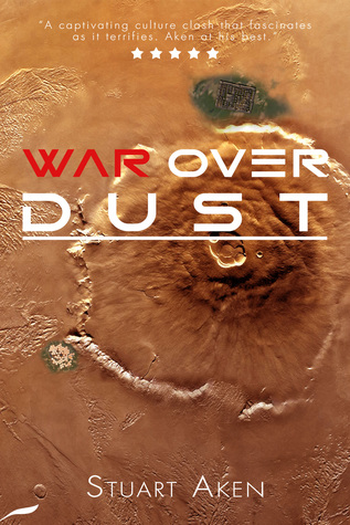 War Over Dust (Generation Mars #2)