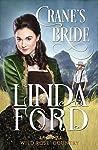 Crane's Bride (Wild Rose Country, #1)