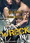 You Wreck Me (The Prospect #1)