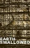 Earth Swallowed