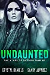 Undaunted (The Kings of Retribution MC, #1)