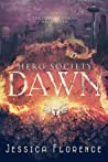 Dawn (Hero Society, #1)