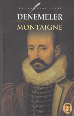 The Complete Essays by Michel de Montaigne
