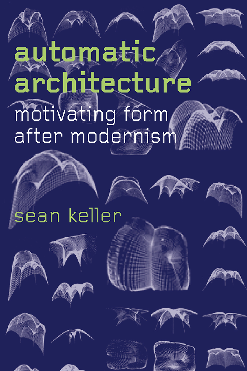 Automatic Architecture Motivating Form after Modernism