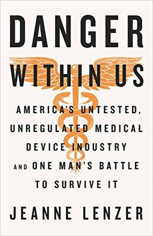 The Danger Within Us by Jeanne Lenzer