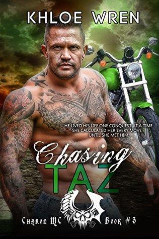 Chasing Taz (Charon MC #3)