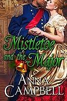Mistletoe and the Major