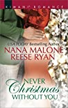 Never Christmas Without You: Just for the Holidays / His Holiday Gift (Pleasure Cove, #2.5)