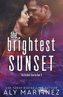 The Brightest Sunset (The Darkest Sunrise, #2)