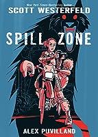 Spill Zone. Book 1