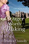 A Wager Worth Making (Arrangements, #7)