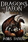 Hatch (The Dragons Of Laton, #1)