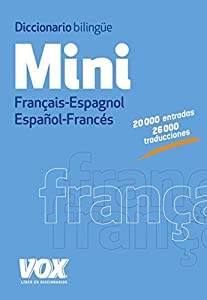 Mini diccionario bilingüe Francais-Espagnol Español-Francés / French-Spanish bilingual dictionary