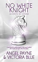 No White Knight (Secrets of Stone #8)