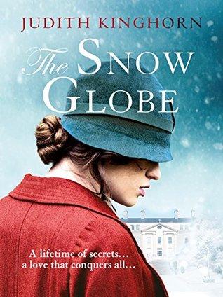 Read The Snow Globe By Judith Kinghorn