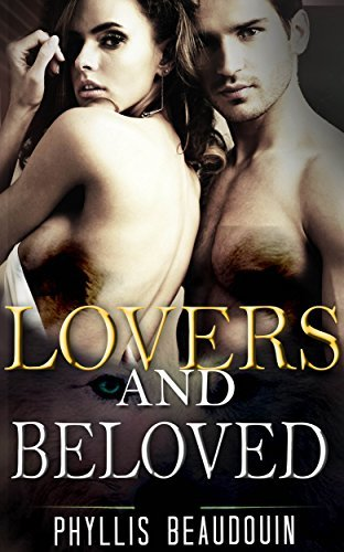 Lovers And Beloved  by  Phyllis Beaudouin