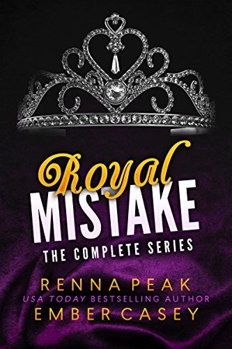 Renna Peak - Royal Mistake The Complete Series