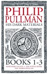 His Dark Materials: The Complete Collection - Philip Pullman