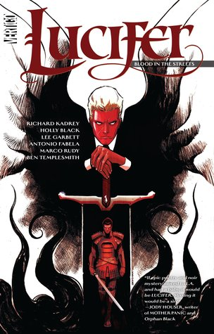 Lucifer, Volume 3: Blood in the Streets