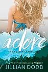 Download ebook Adore Me (The Keatyn Chronicles, #4.5) by Jillian Dodd