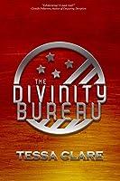 The Divinity Bureau: A New Adult Dystopian Romance