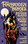 Forbidden Brides of the Faceless Slaves in the Secret House of the Night of Dread Desire audiobook download free