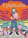 Epiphania, Tome 1 (Epiphania, #1)
