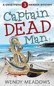 Captain Dead Man (Sweetfern Harbor #3)