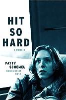 Hit So Hard: A Memoir