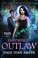 Empowered: Outlaw (The Empowered Book 3)