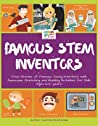 Famous STEM Inventors by Sumita Mukherjee