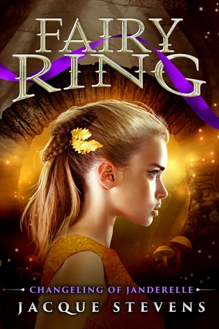 Fairy Ring: Changeling of Janderelle