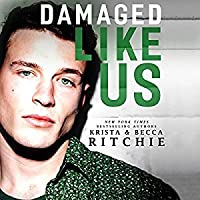 Damaged Like Us (Like Us, #1)