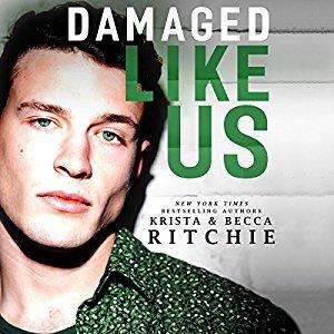 Damaged Like Us (Like Us, #1)