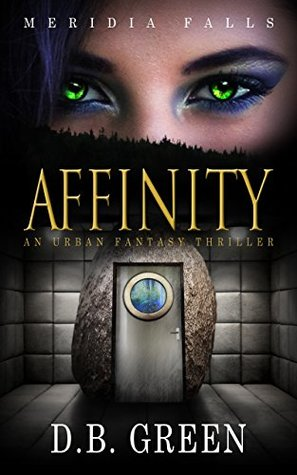 Affinity (Meridia Falls Series 1 Book 4)