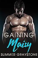 Gaining Maisy