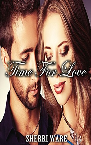 Time For Love  by  Sherri Ware