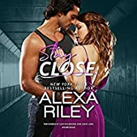 Stay Close (For You, #1)