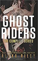Ghost Riders: The Complete Series (Ghost Riders MC #1-5)