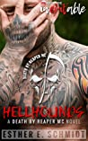 Hellhounds (Death by Reaper MC, #1)