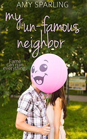 My Un-Famous Neighbor (First Love Shorts, #2)