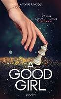 Such A Good Girl By Amanda K Morgan